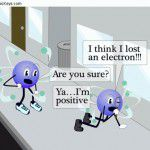 a proton and a neutron are walking down the street