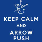 Keep Calm And Arrow Push