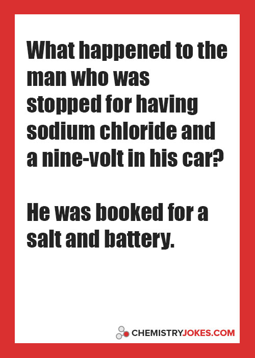 What Happened To The Man Who Was Stopped For Having Sodium Chloride And A Nine-Volt In His Car?