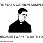 Chemistry pick up line carbon