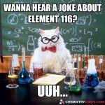 Wanna Hear A Joke About Element 116?