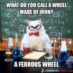 What Do You Call A Wheel Made Of Iron?